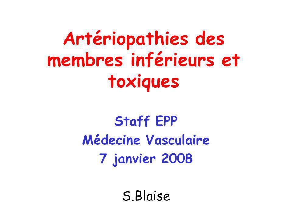 Artériopathies des membres inférieurs et toxiques