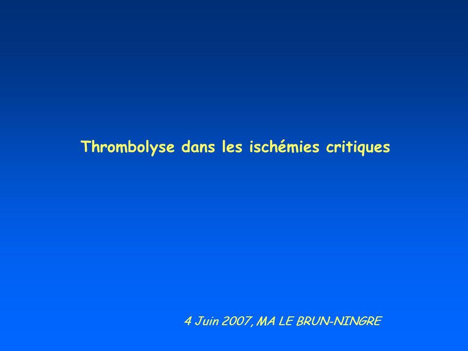 Thrombolyse dans les ischémies critiques