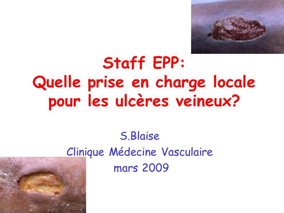 Staff EPP: Quelle prise en charge locale pour les ulcères veineux