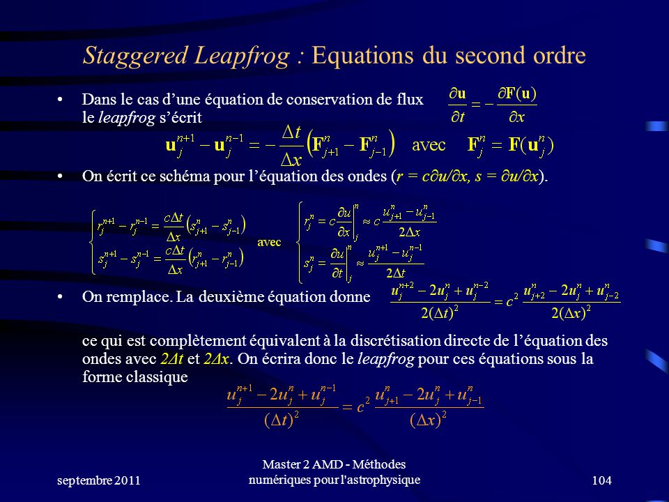 Staggered Leapfrog : Equations du second ordre