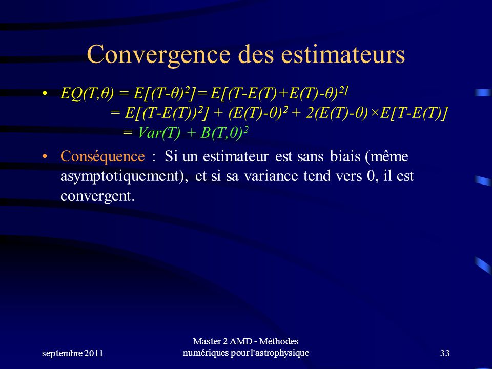Convergence des estimateurs