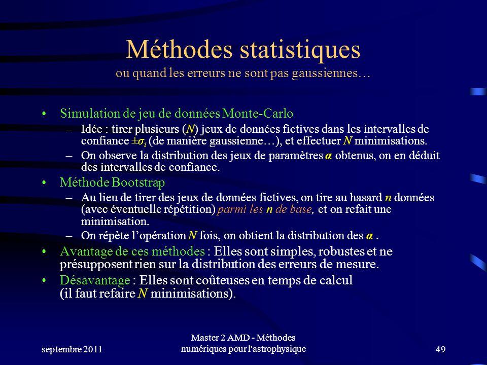 Méthodes statistiques ou quand les erreurs ne sont pas gaussiennes…