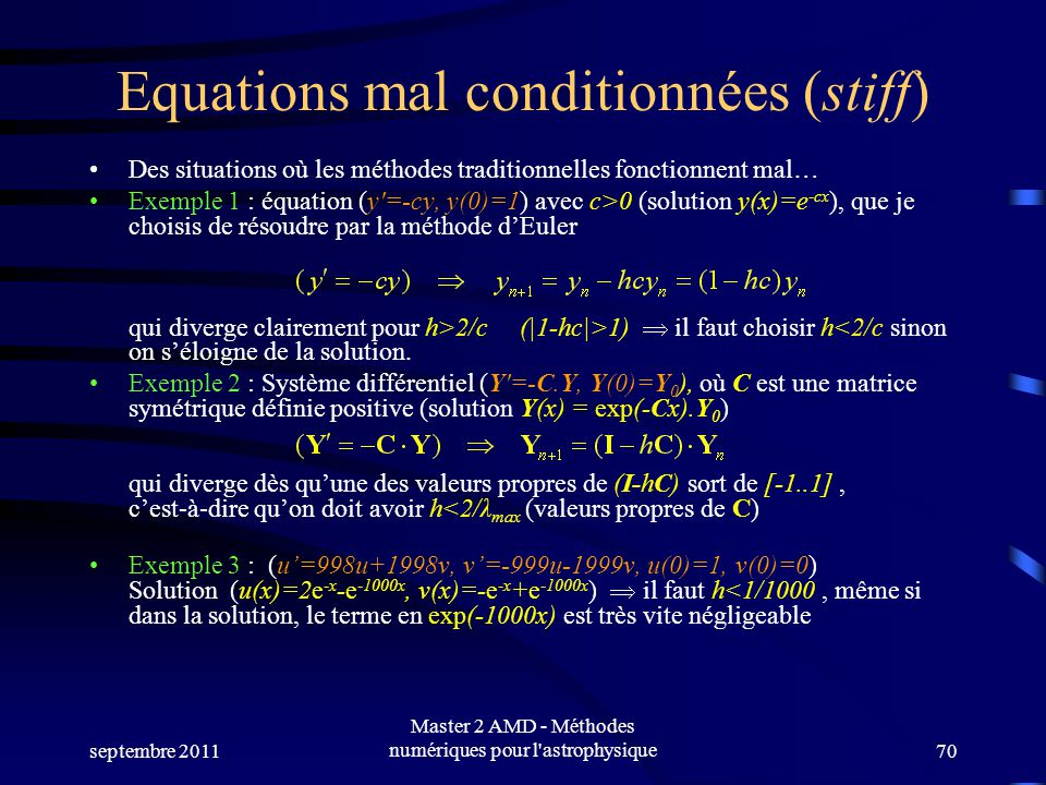 Equations mal conditionnées (stiff)