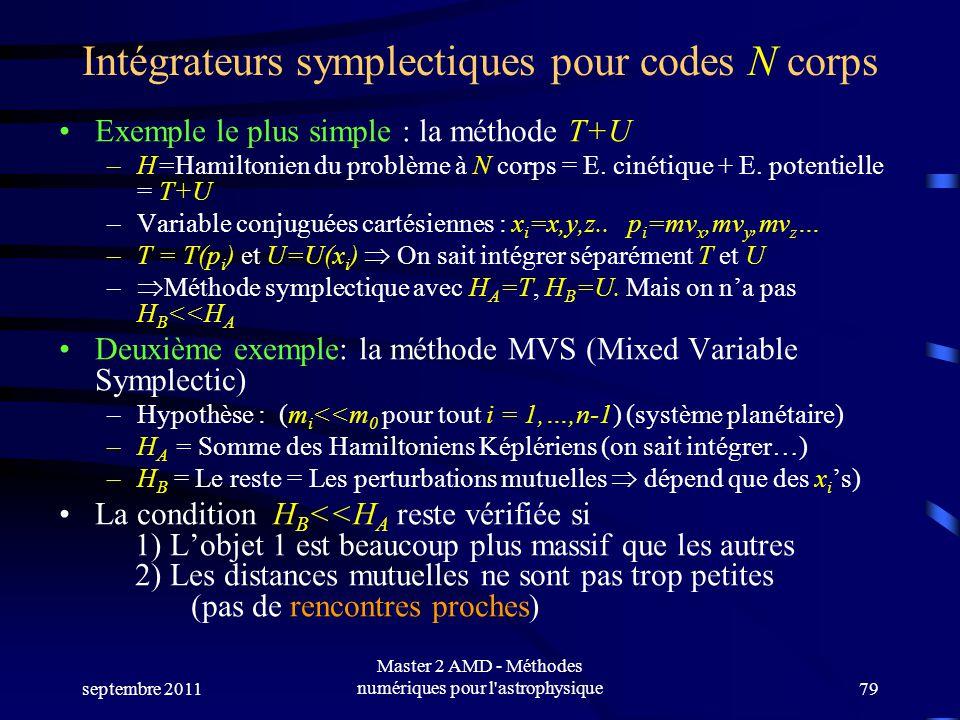 Intégrateurs symplectiques pour codes N corps