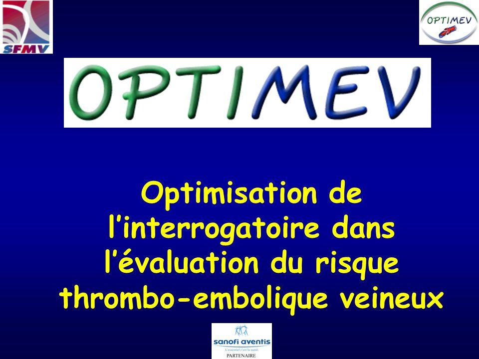 Optimisation de l'interrogatoire dans l'évaluation du risque thrombo-embolique veineux