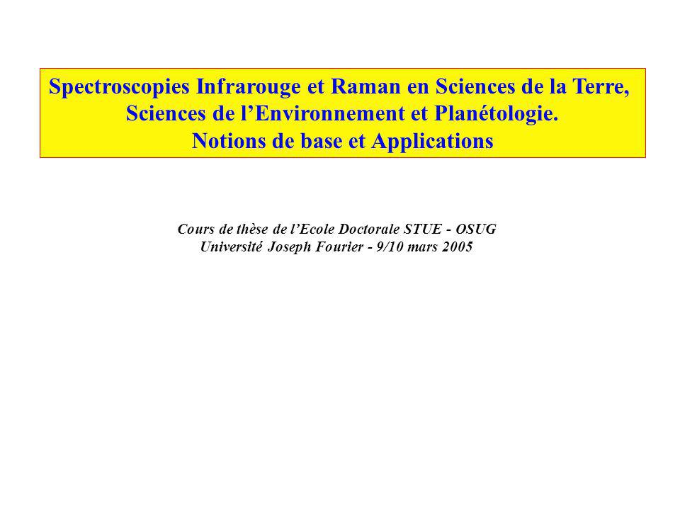 Spectroscopies Infrarouge et Raman en Sciences de la Terre,