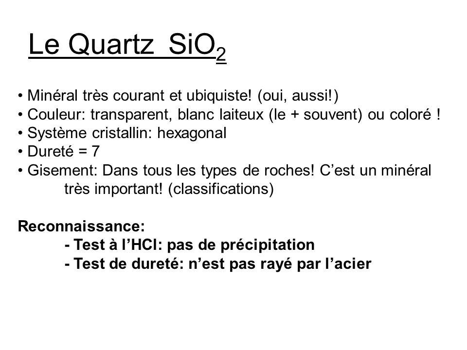 Le Quartz SiO2 Minéral très courant et ubiquiste! (oui, aussi!)