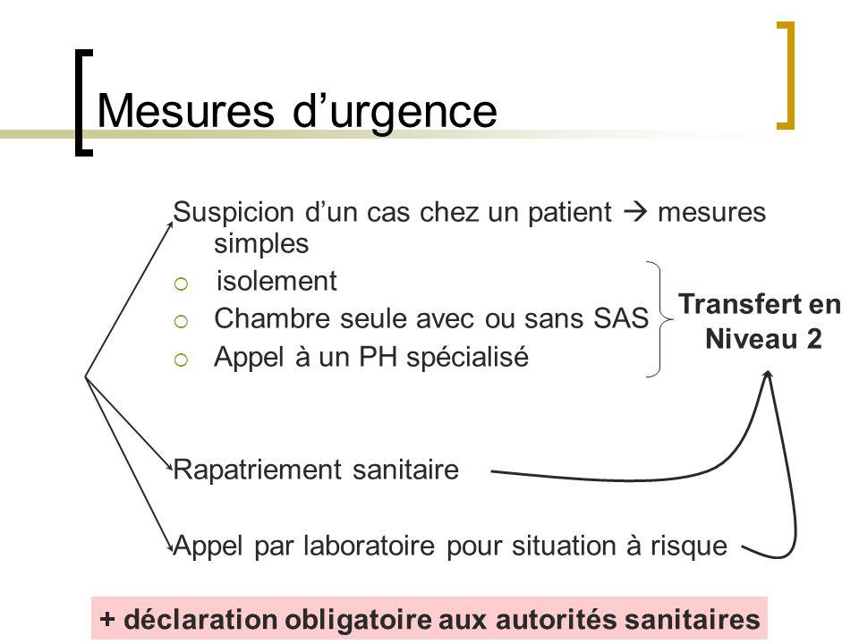 + déclaration obligatoire aux autorités sanitaires