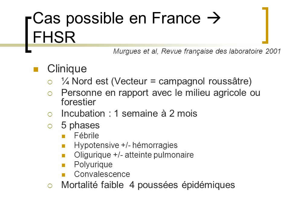 Cas possible en France  FHSR