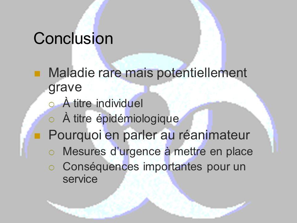 Conclusion Maladie rare mais potentiellement grave