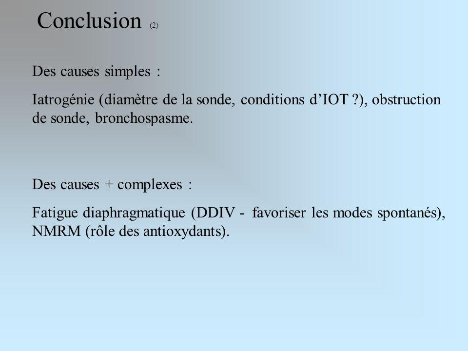 Conclusion (2) Des causes simples :