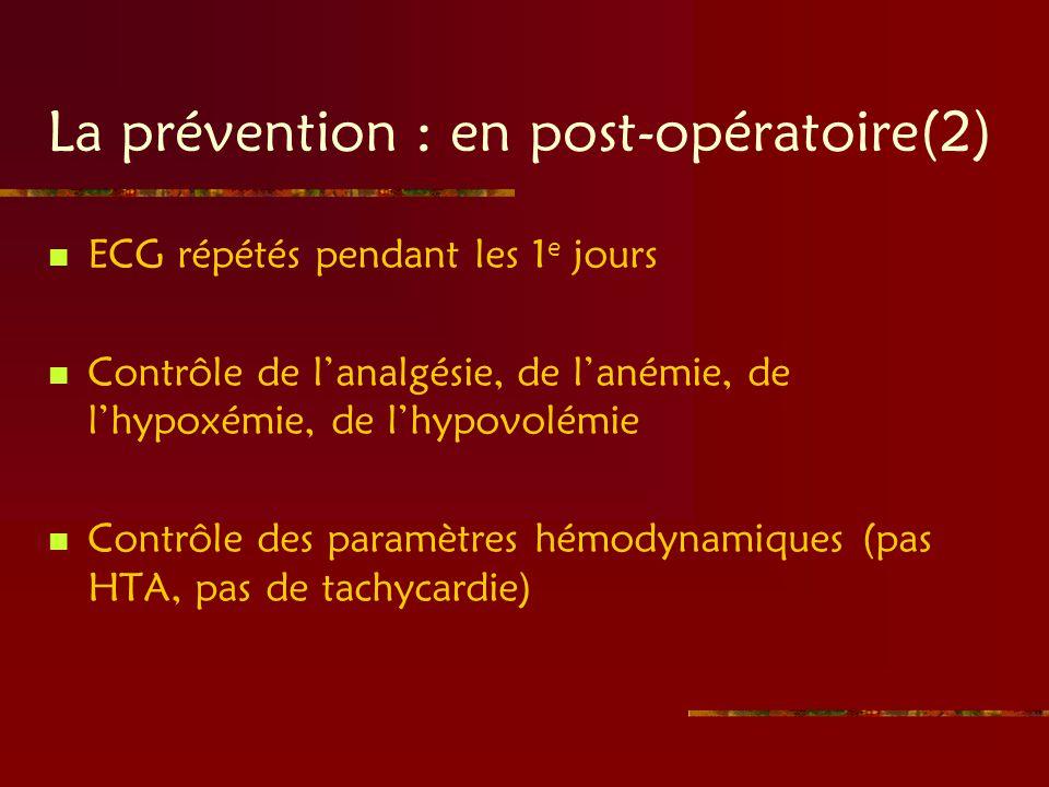 La prévention : en post-opératoire(2)