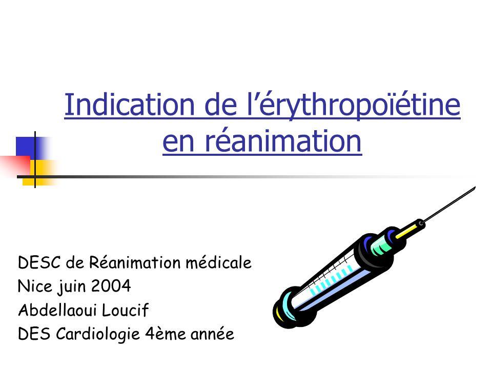 Indication de l'érythropoïétine en réanimation