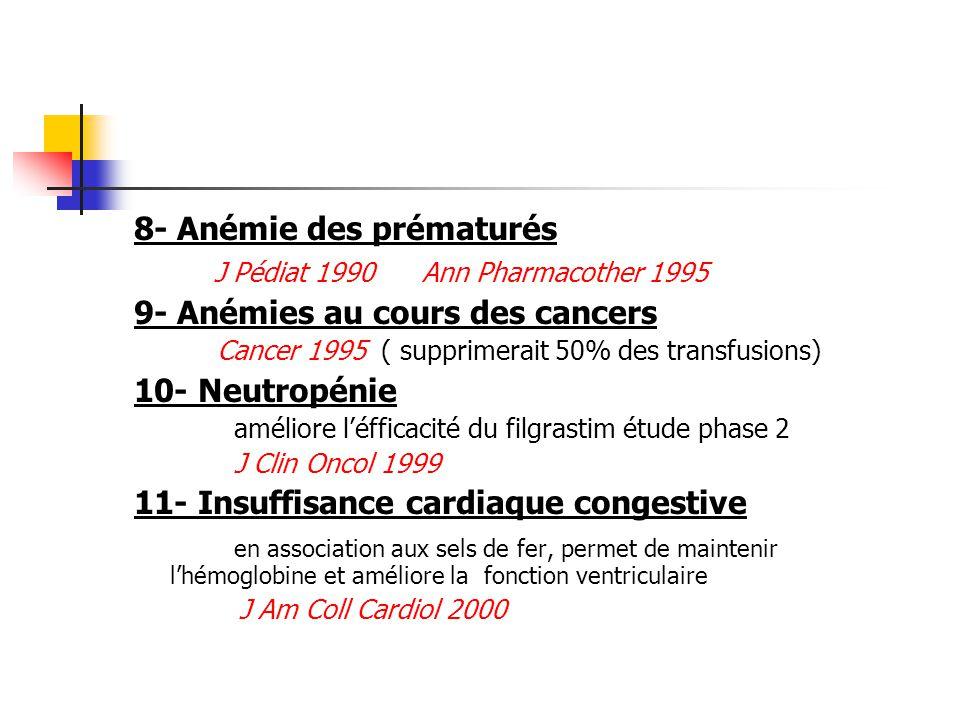 8- Anémie des prématurés J Pédiat 1990 Ann Pharmacother 1995