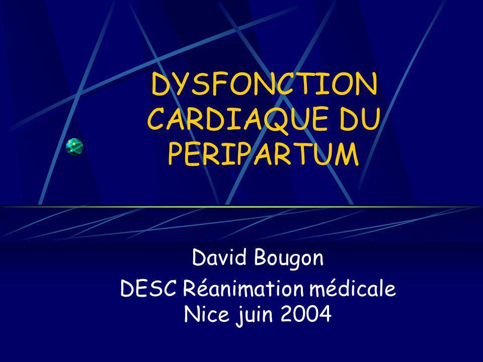 DYSFONCTION CARDIAQUE DU PERIPARTUM