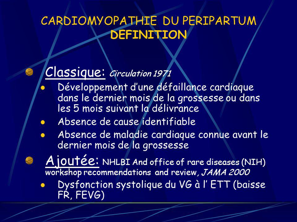 CARDIOMYOPATHIE DU PERIPARTUM DEFINITION