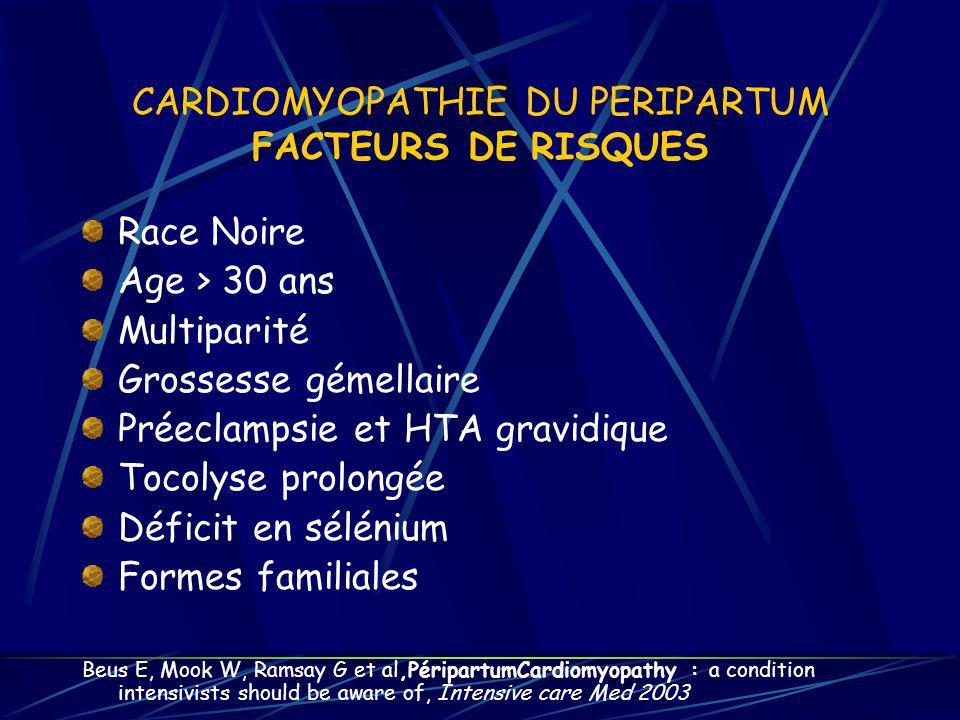 CARDIOMYOPATHIE DU PERIPARTUM FACTEURS DE RISQUES