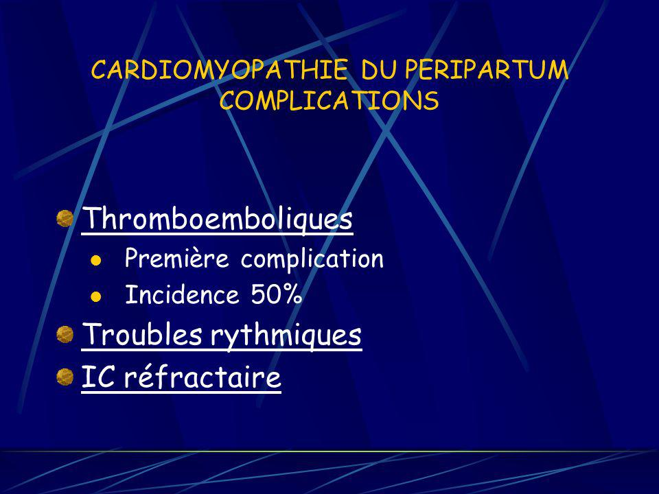 CARDIOMYOPATHIE DU PERIPARTUM COMPLICATIONS