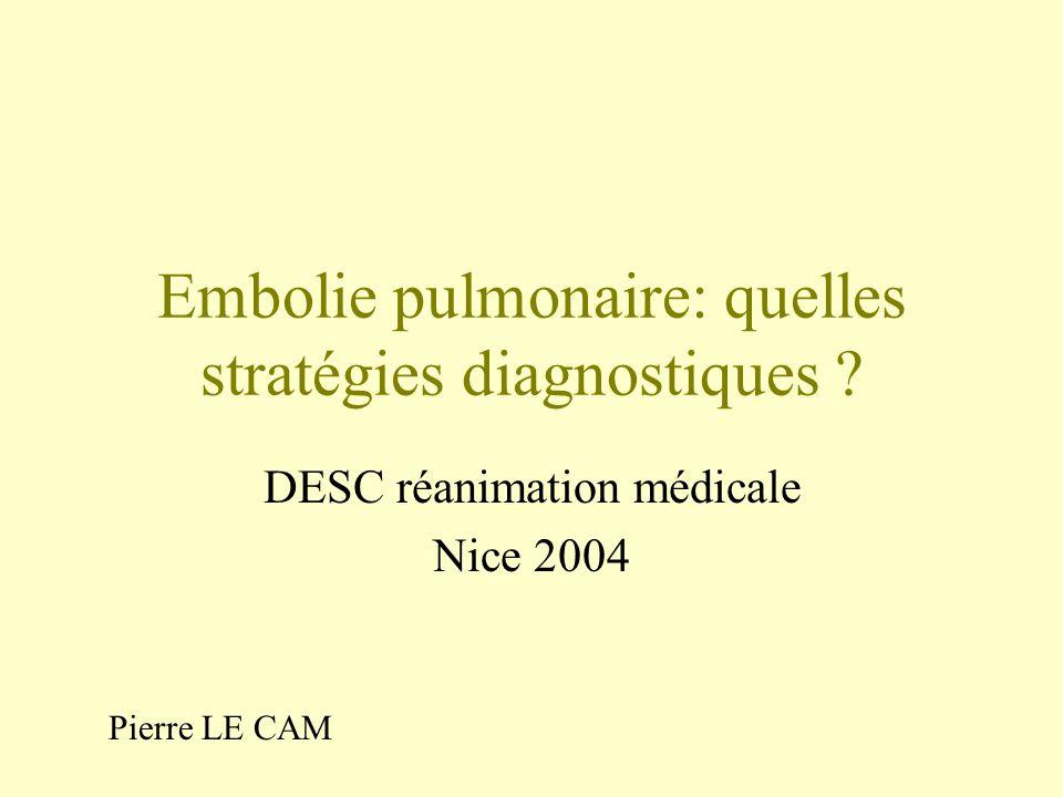 Embolie pulmonaire: quelles stratégies diagnostiques