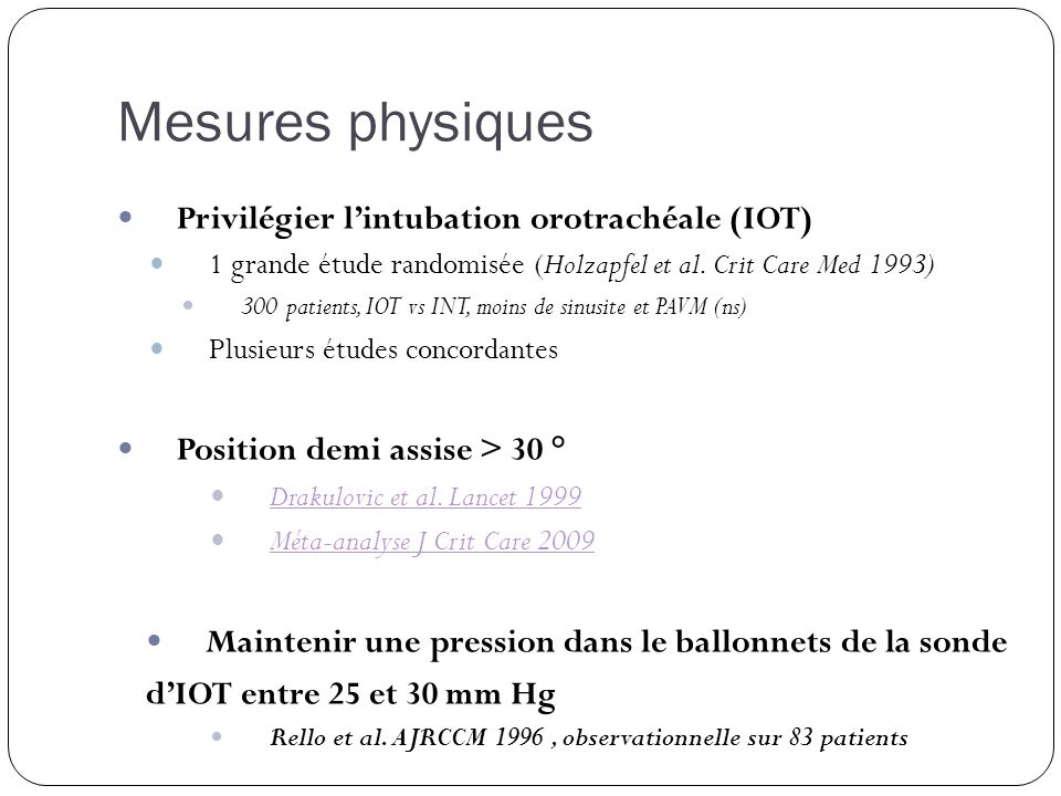 Mesures physiques Privilégier l'intubation orotrachéale (IOT)