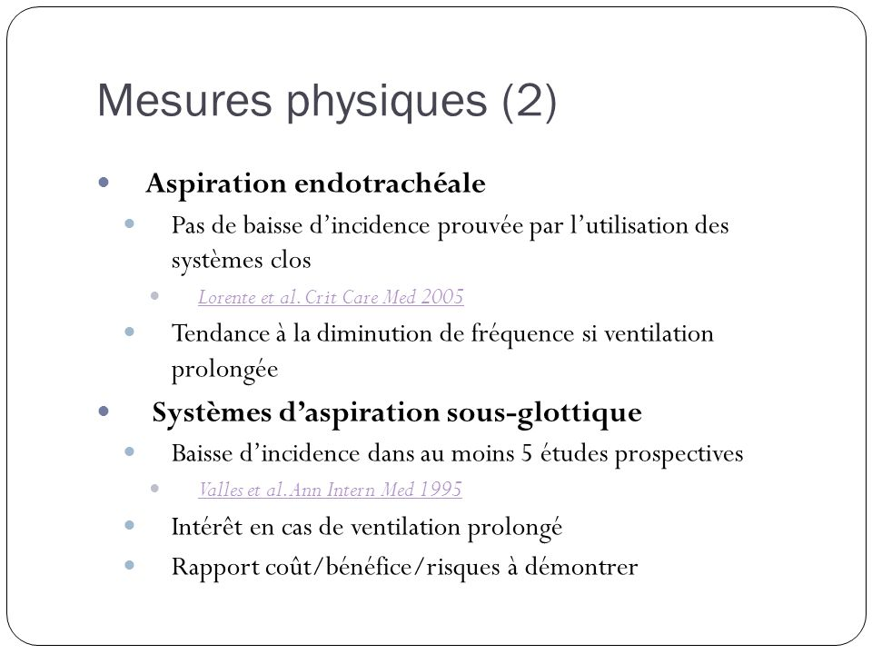 Mesures physiques (2) Aspiration endotrachéale