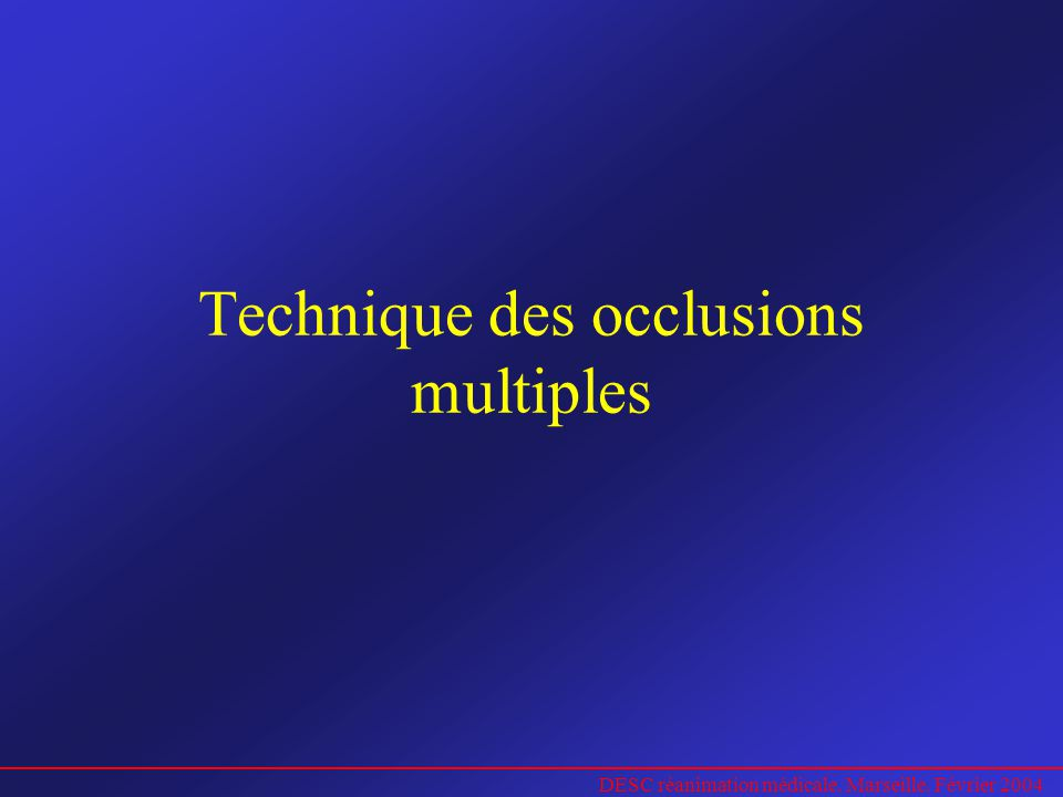 Technique des occlusions multiples