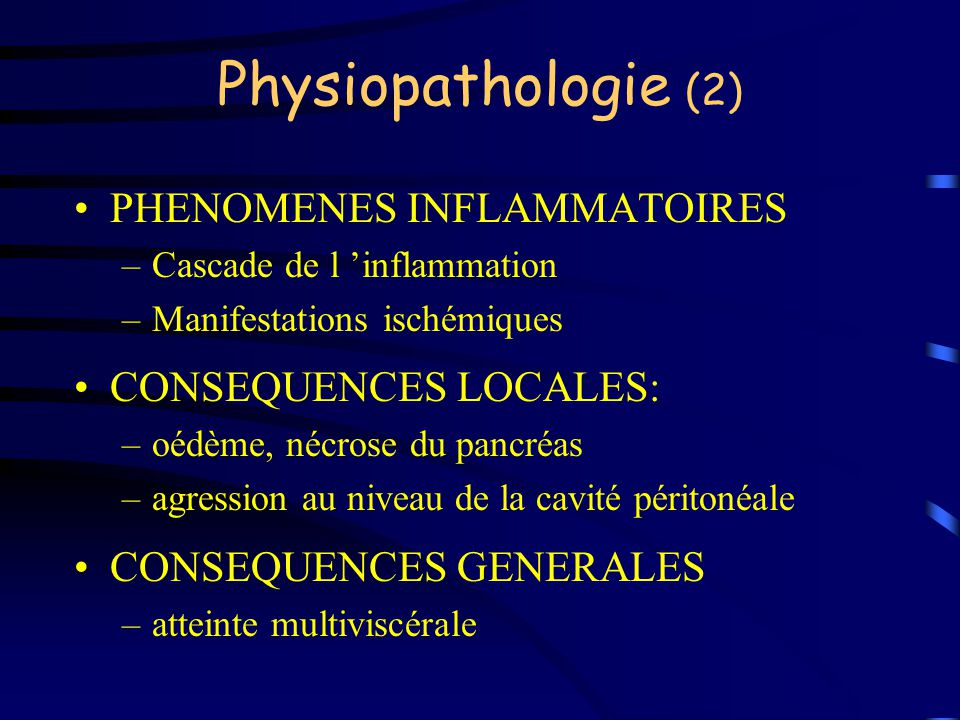 Physiopathologie (2) PHENOMENES INFLAMMATOIRES CONSEQUENCES LOCALES: