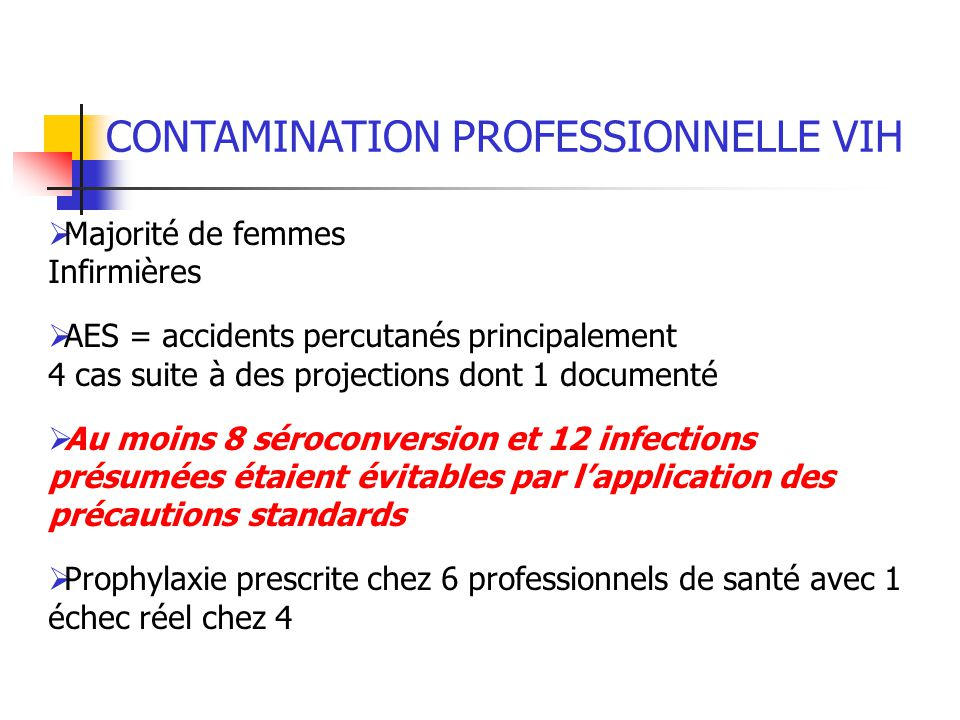 CONTAMINATION PROFESSIONNELLE VIH