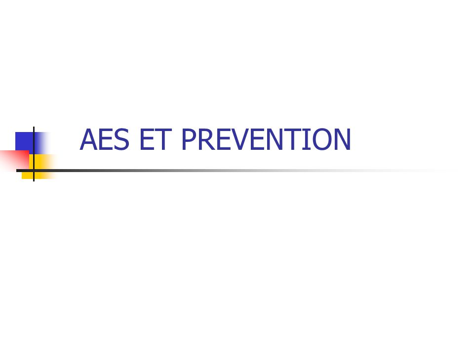 AES ET PREVENTION