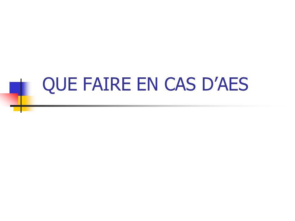 QUE FAIRE EN CAS D'AES
