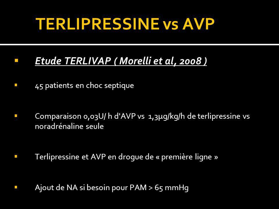 TERLIPRESSINE vs AVP Etude TERLIVAP ( Morelli et al, 2008 )