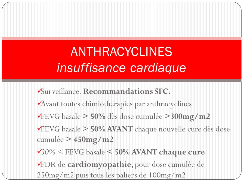 ANTHRACYCLINES insuffisance cardiaque