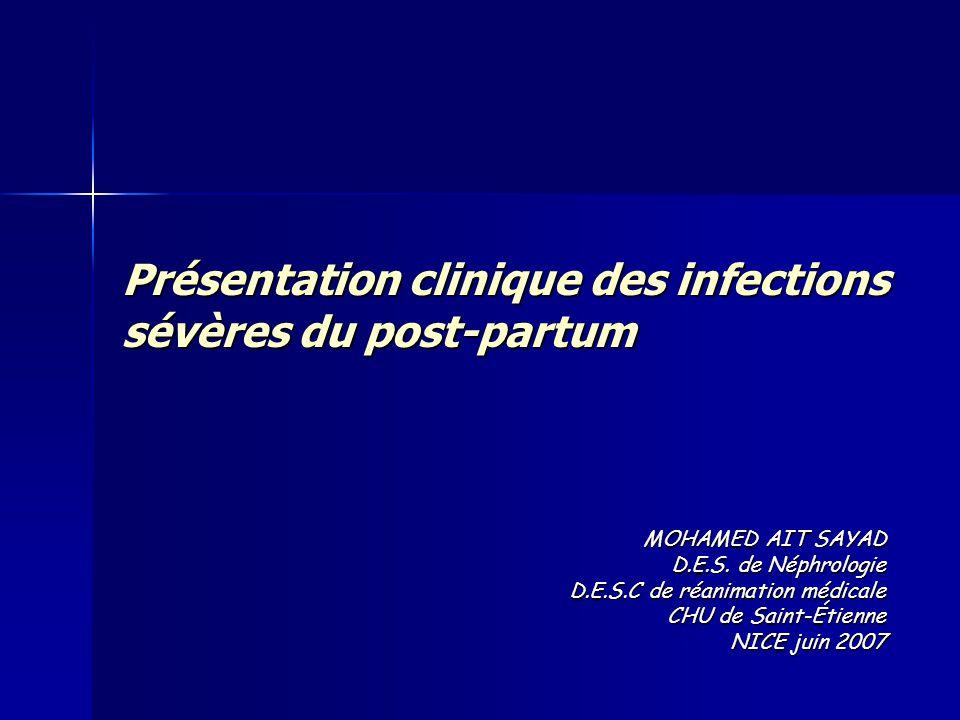 Présentation clinique des infections sévères du post-partum