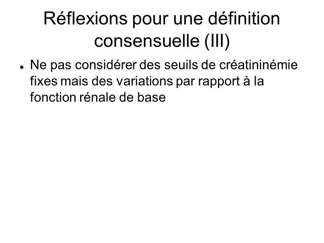 Réflexions pour une définition consensuelle (III)