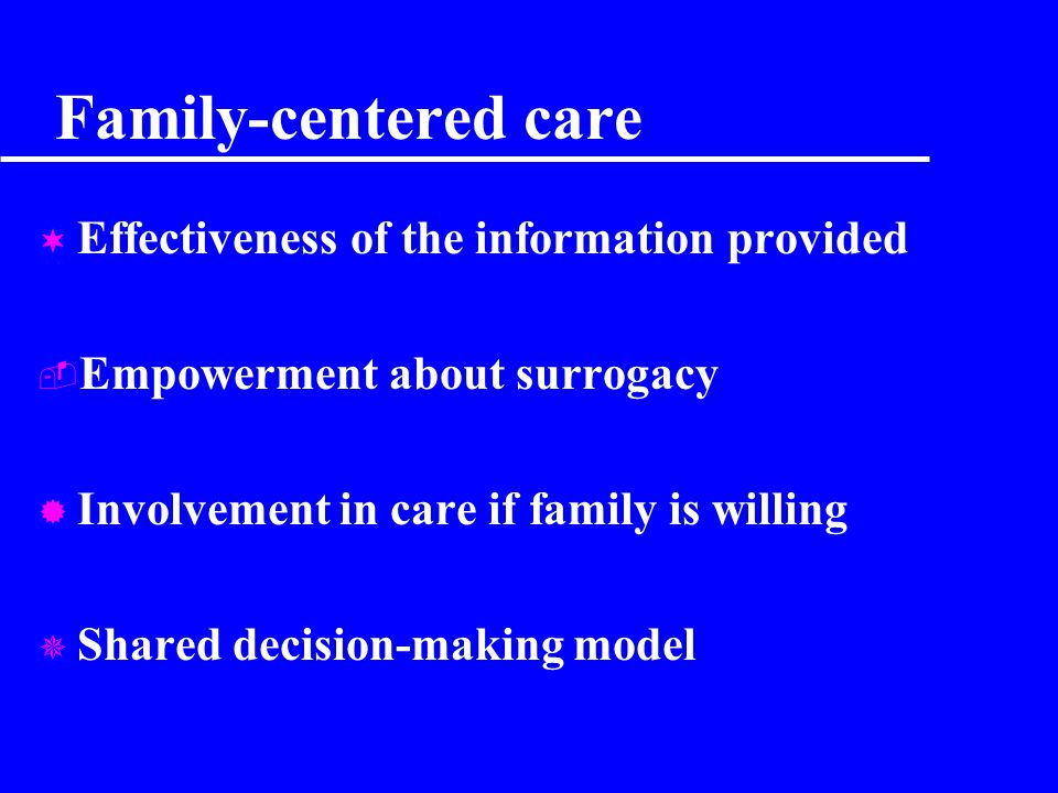 Family-centered care Effectiveness of the information provided