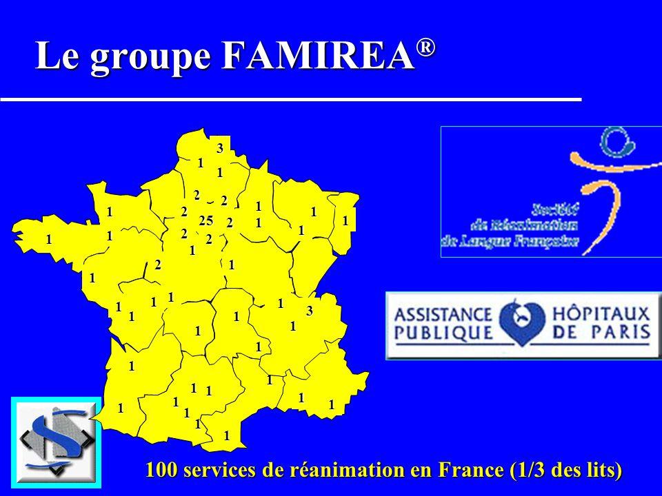 Le groupe FAMIREA® 1 25 3 2 100 services de réanimation en France (1/3 des lits)