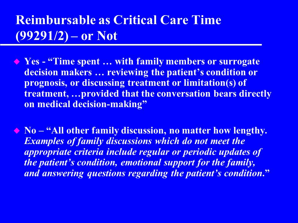 Reimbursable as Critical Care Time (99291/2) – or Not