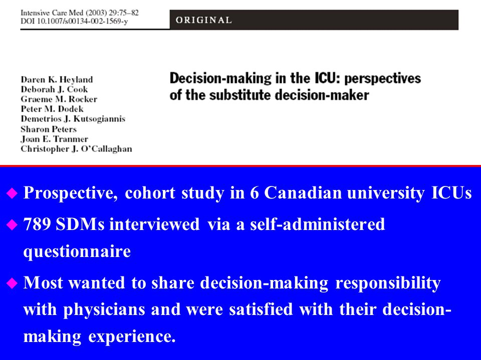 Prospective, cohort study in 6 Canadian university ICUs