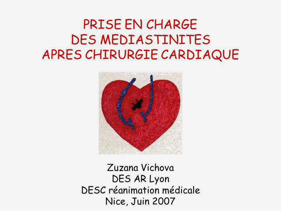 PRISE EN CHARGE DES MEDIASTINITES APRES CHIRURGIE CARDIAQUE