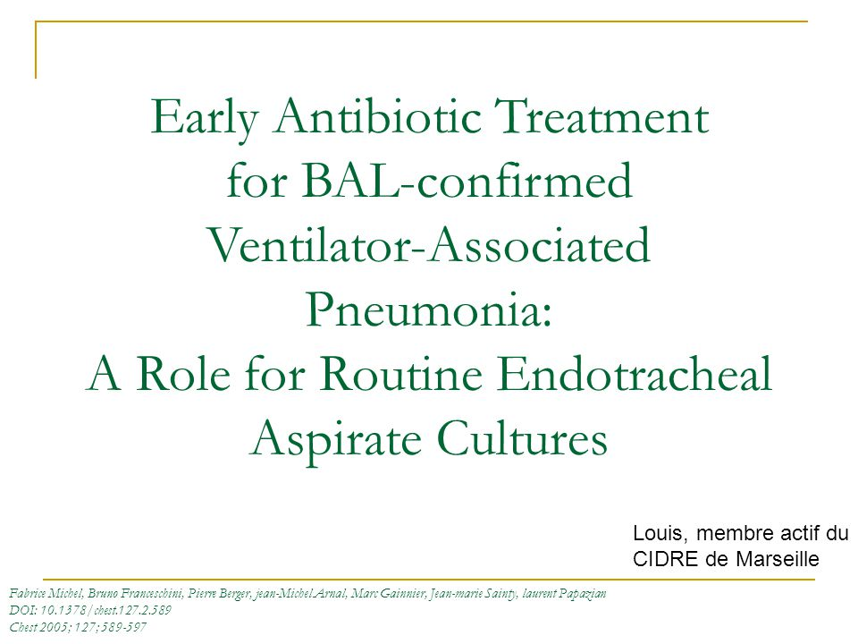 Early Antibiotic Treatment for BAL-confirmed Ventilator-Associated Pneumonia: A Role for Routine Endotracheal Aspirate Cultures