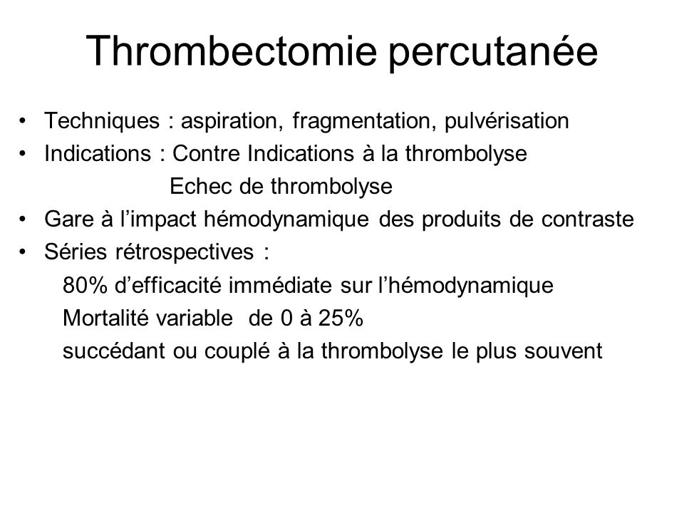 Thrombectomie percutanée