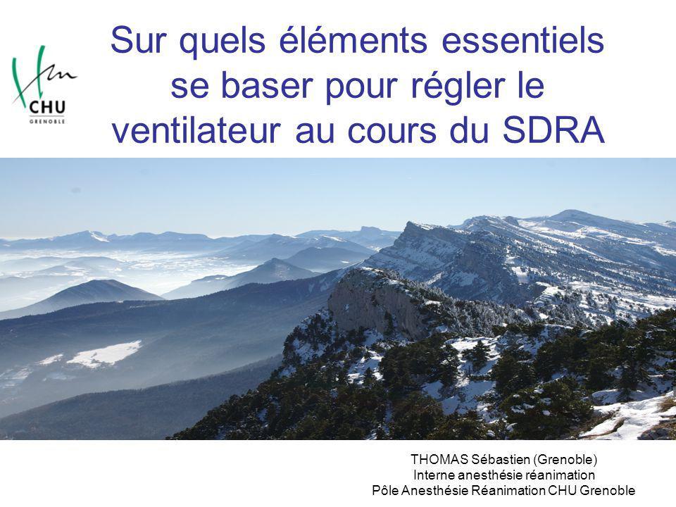 Sur quels éléments essentiels se baser pour régler le ventilateur au cours du SDRA