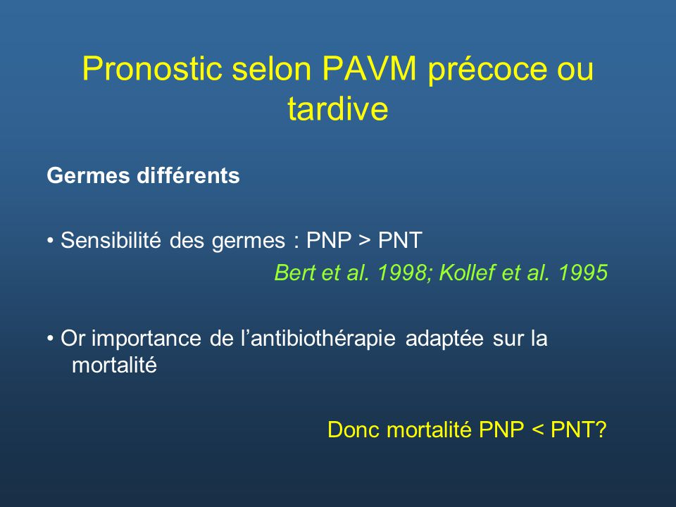 Pronostic selon PAVM précoce ou tardive
