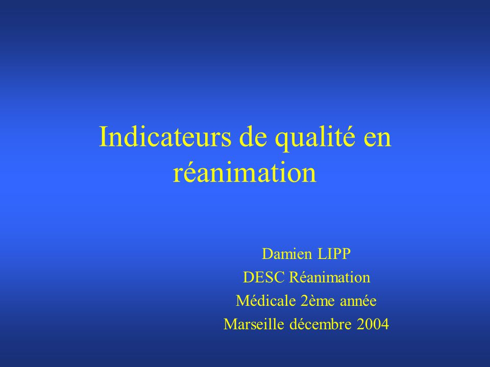 Indicateurs de qualité en réanimation