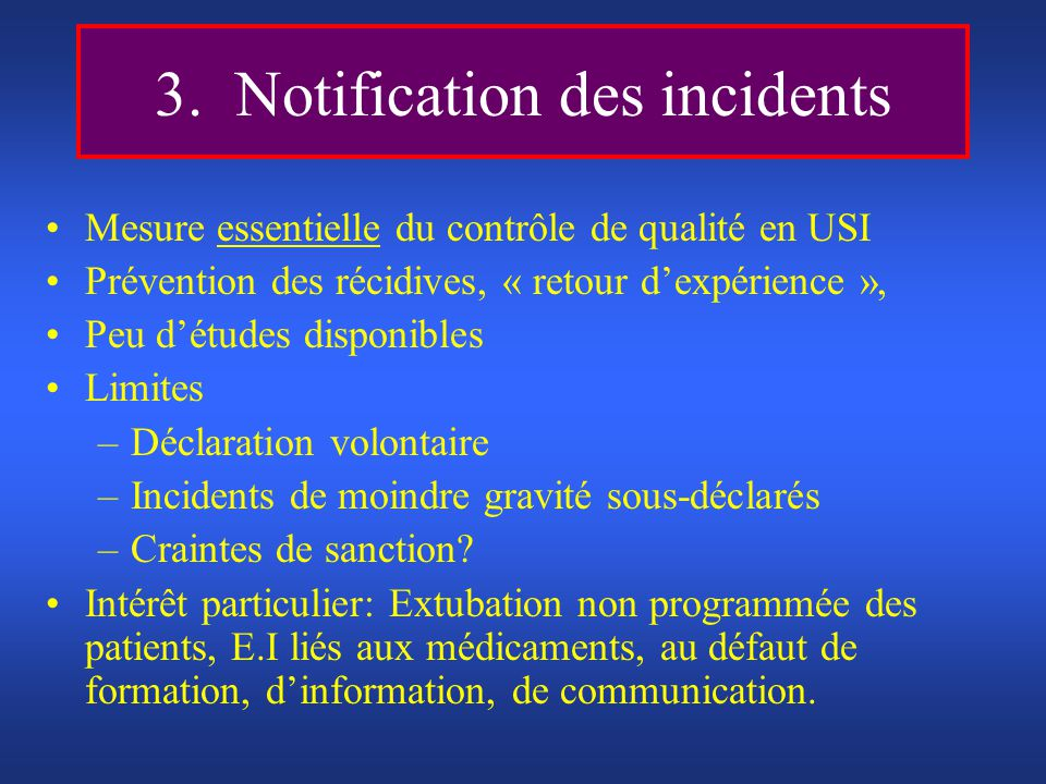 3. Notification des incidents
