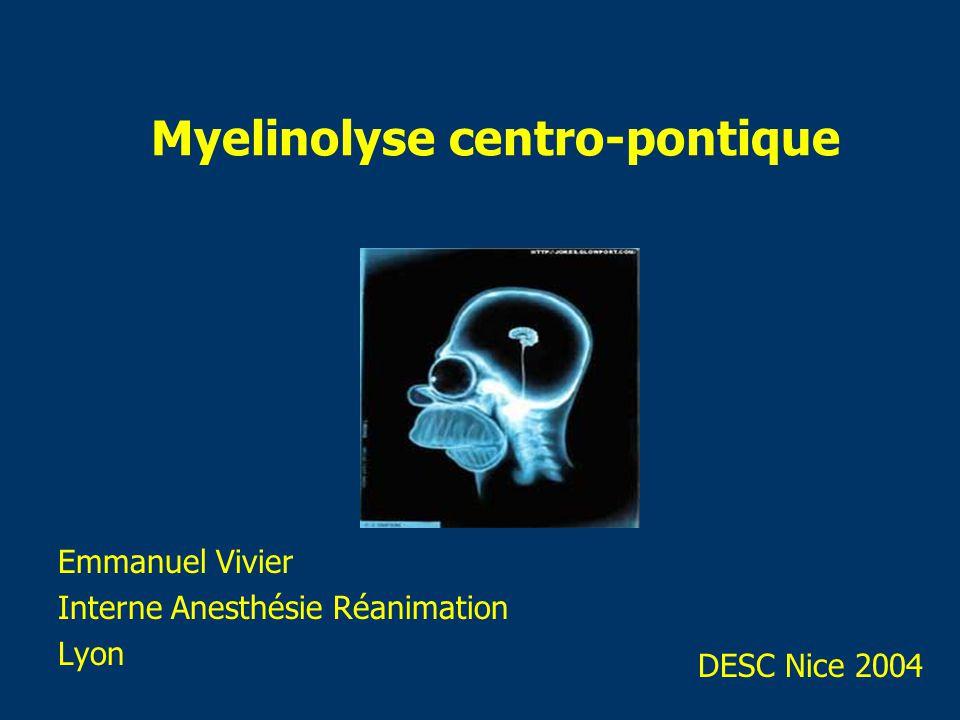 Myelinolyse centro-pontique