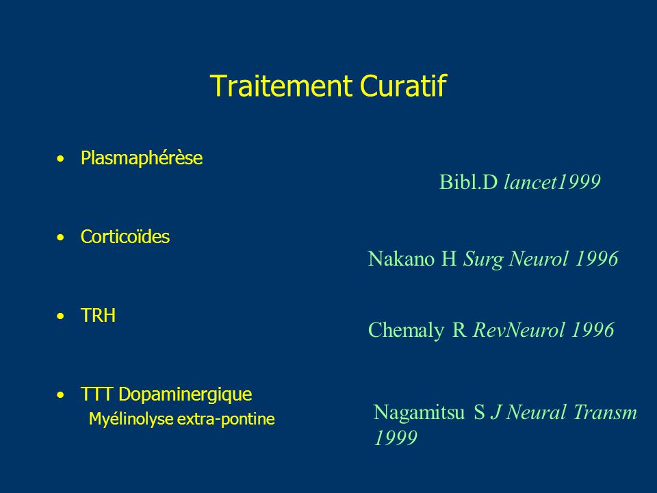 Traitement Curatif Bibl.D lancet1999 Nakano H Surg Neurol 1996