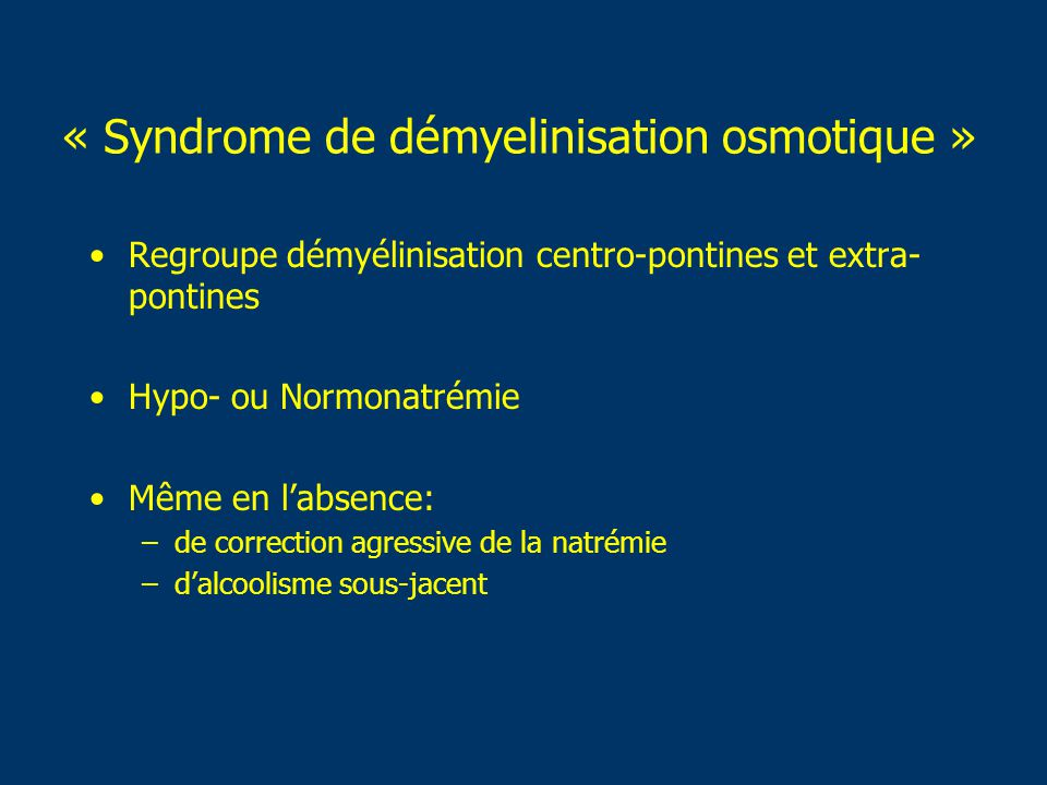 « Syndrome de démyelinisation osmotique »