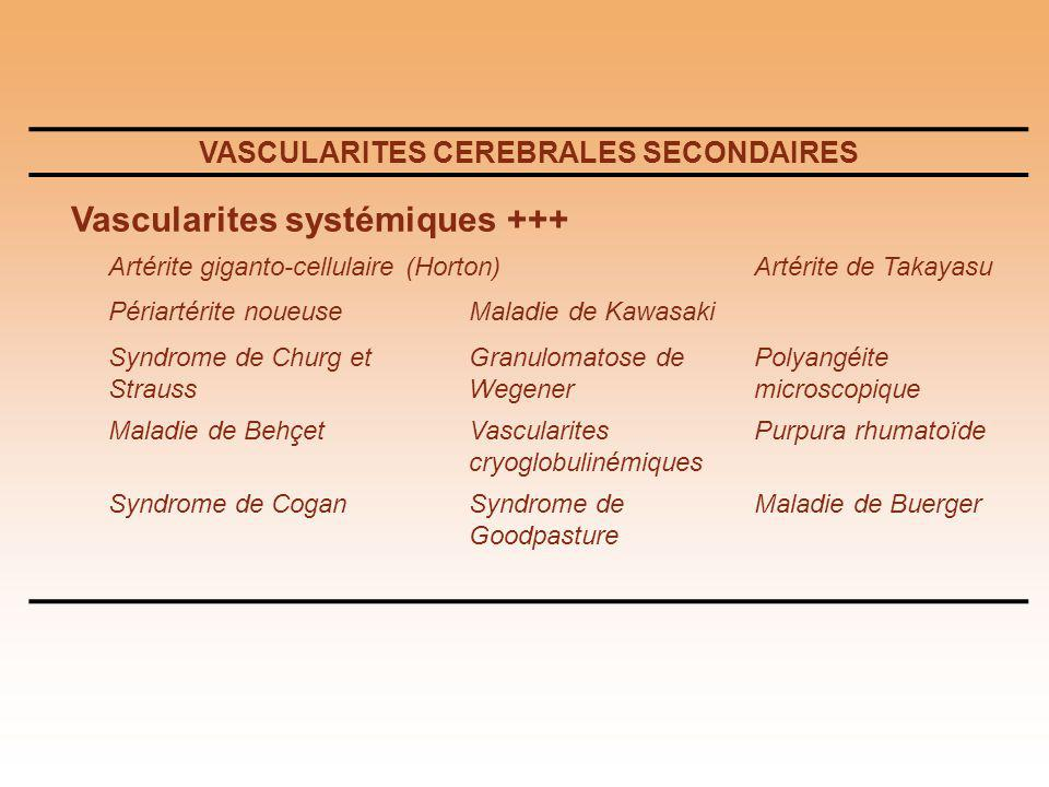 VASCULARITES CEREBRALES SECONDAIRES