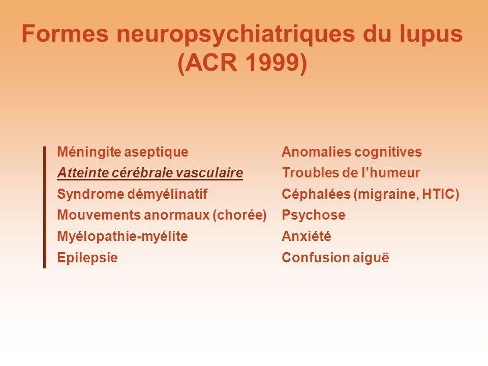 Formes neuropsychiatriques du lupus (ACR 1999)